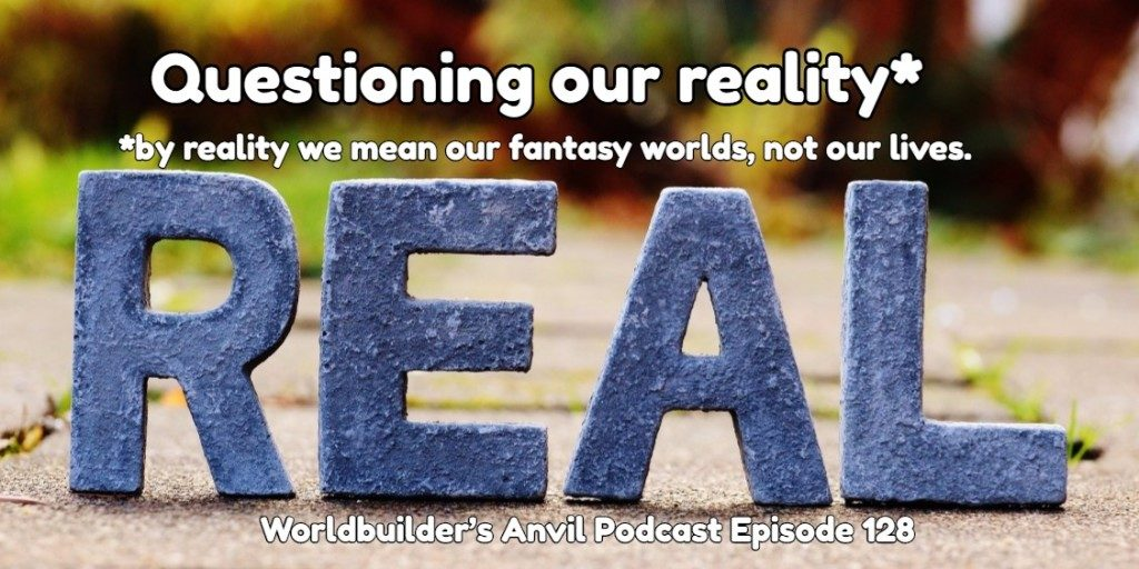 Questioning our reality*