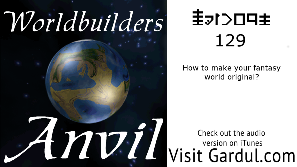 Episode 129: How to make your fantasy world original?
