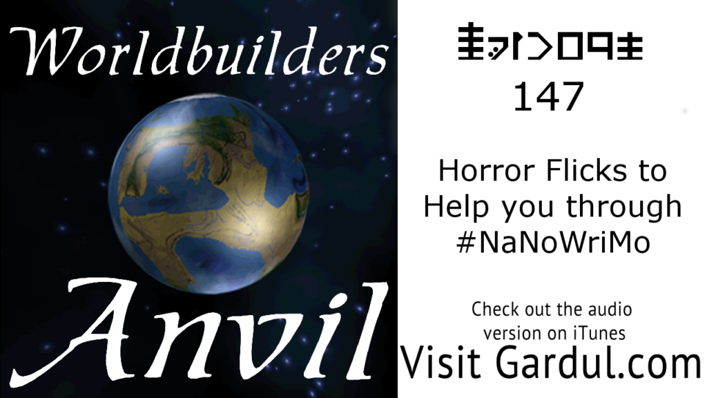 Episode 147 Horror Flicks to Help you through #NaNoWriMo