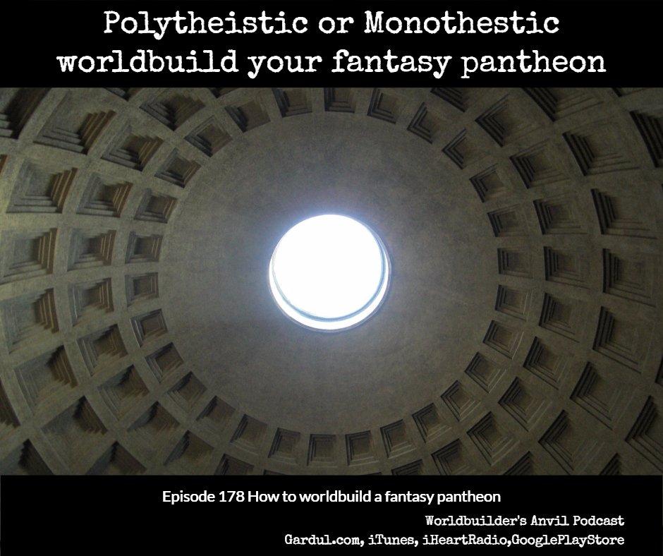 Episode 178 How to worldbuild a fantasy pantheon
