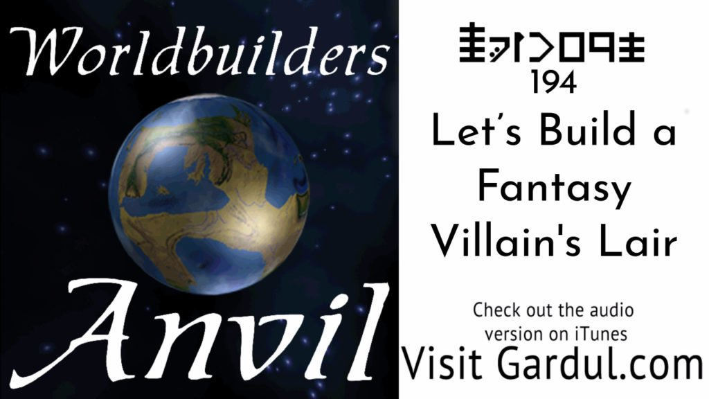 Episode 194 Let's Build a Fantasy Villains Lair
