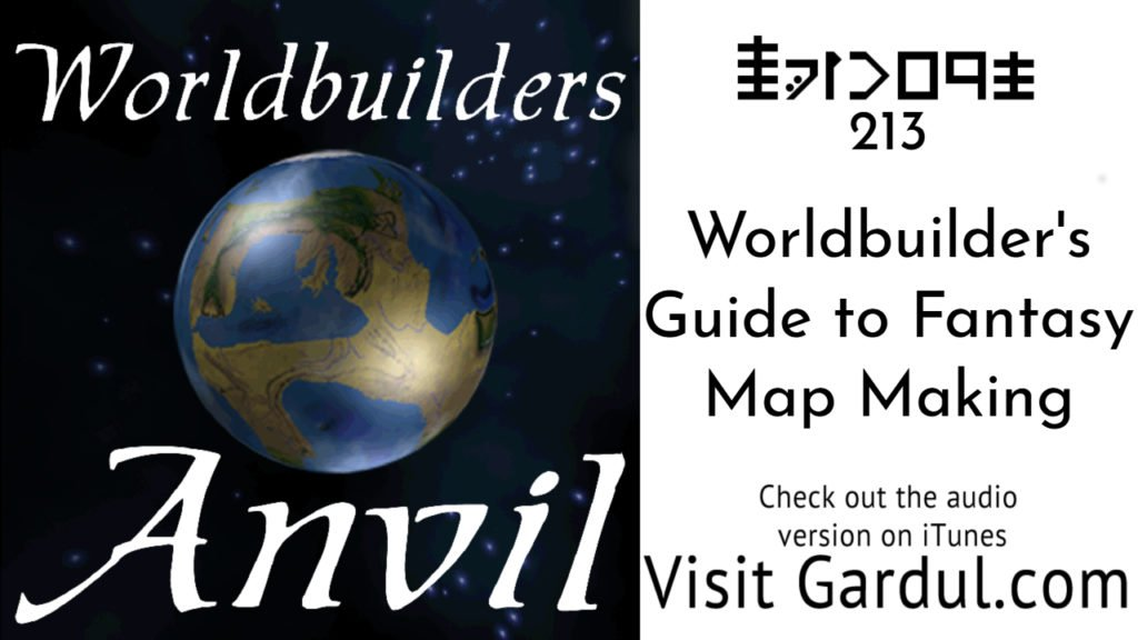 Episode 213 Worldbuilder's Guide to Fantasy Map Ma