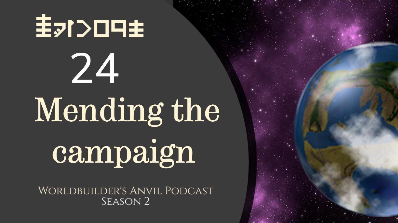 Season 2 Episode 24 Mending the campaign