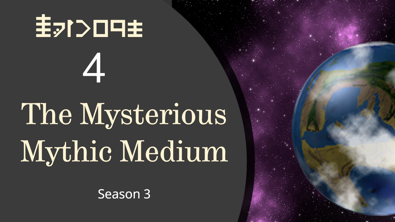 Season 3 Episode 4 The Mysterious Mythic Medium